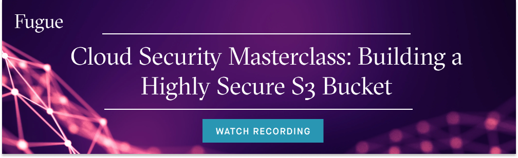 Cloud Security Masterclass: S3 Buckets