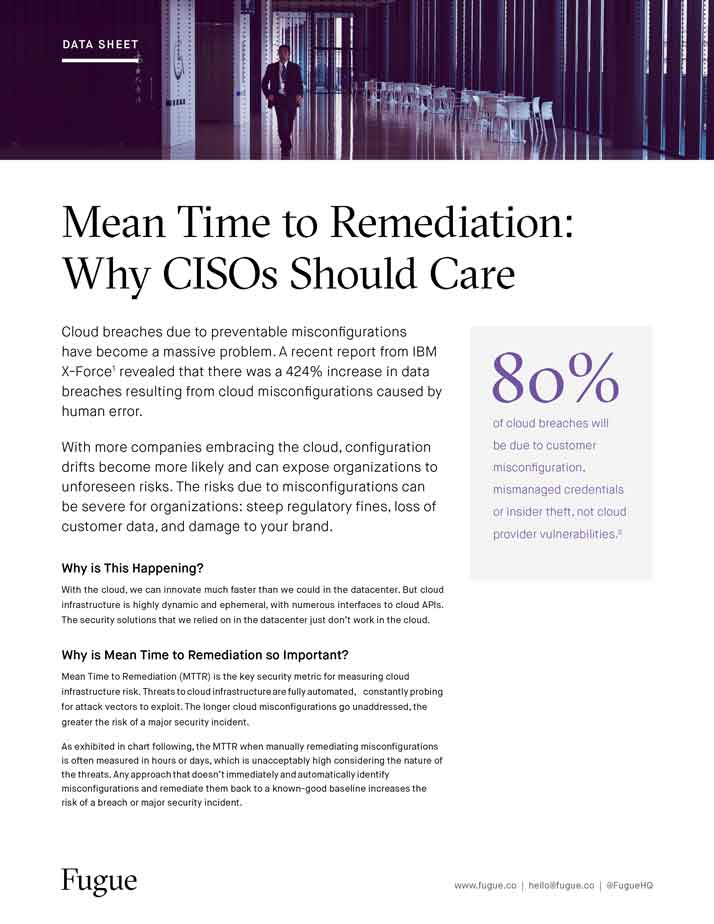 Mean Time to Remediation: Why CISOs Should Care
